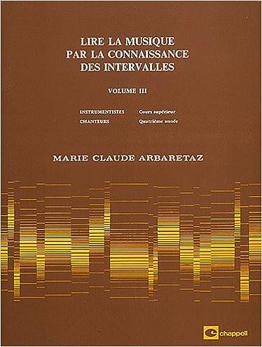 Télécharger en ligne Lire la musique par la connaissance des intervalles : Volume 3 pdf ebook