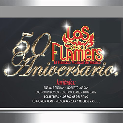 Los Flamers Stream or buy for $8.99 · 50 Aniversario