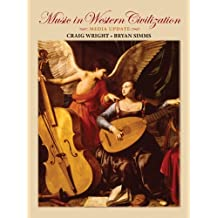 Music in Western Civilization, Media Update (with Resource Center Printed Access Card) by Craig Wright (2009-02-27)