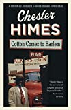 Cotton Comes to Harlem, Chester B. Himes, 0394759990