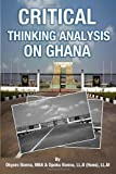 Critical Thinking Analysis on Ghana, Okyere Bonna and Opoku Bonna, 1484837460