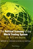 img - for The Political Economy of the World Trading System Paperback April 17, 2008 book / textbook / text book