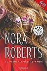 El primer y último amor par  Nora Roberts