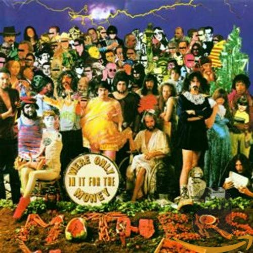 Zappa, Frank - We're Only in It for the Money - Amazon.com Music