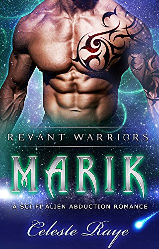 Marik (Revant Warriors) (A Sc-Fi Alien Abduction Romance)