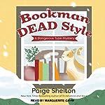 Bookman Dead Style: A Dangerous Type Mystery, Book 2 | Paige Shelton