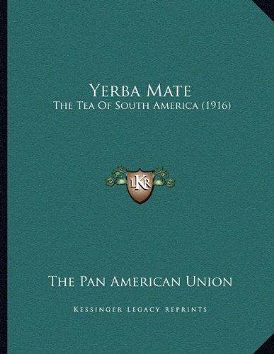 Download Yerba Mate: The Tea Of South America (1916) pdf epub
