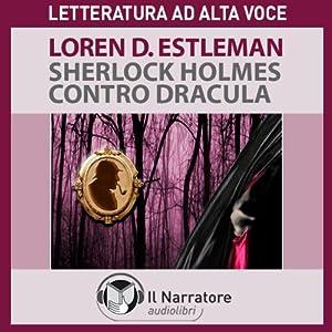 Sherlock Holmes contro Dracula Hörbuch