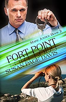 Fort Point (Maine Justice Book 2) by [Davis, Susan Page]