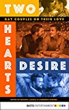 img - for Two Hearts Desire: Gay Couples on their Love book / textbook / text book