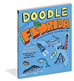 img - for Doodle Florida: Create. Imagine. Draw Your Way Through the Sunshine State (Doodle Books) book / textbook / text book