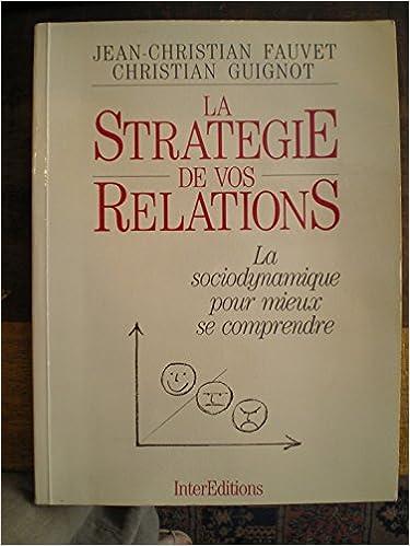 Livres gratuits en ligne Strategie de vos relations                                                                    022796 pdf epub