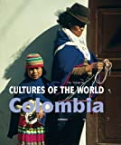 Colombia (Cultures of the World, Second)