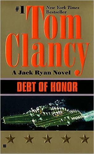 Debt Of Honor A Jack Ryan Novel Tom Clancy 9780425147580 Amazon