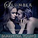 Slumber Audiobook by Samantha Young Narrated by Michelle Ford