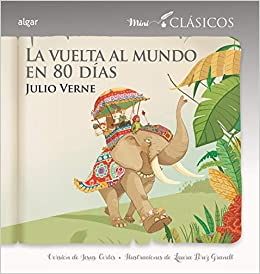 La vuelta al mundo en 80 días: 9 (Miniclásicos): Amazon.es: Verne ...