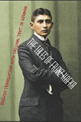 The Tales of Franz Kafka: English Translation with Original Text in German Paperback