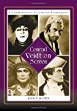 img - for Conrad Veidt on Screen: A Comprehensive Illustrated Filmography book / textbook / text book