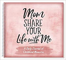 Mom Share Your Life With Me Kathleen Lashier 9781563830396