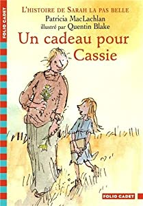 """Afficher """"L'histoire de Sarah la pas belle n° 4 Un cadeau pour Cassie"""""""