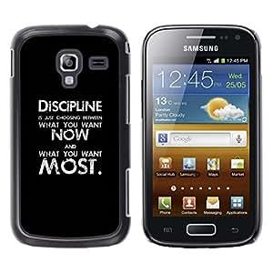 Be Good Phone Accessory // Dura Cáscara cubierta Protectora Caso Carcasa Funda de Protección para Samsung Galaxy Ace 2 I8160 Ace II X S7560M // black discipline black text inspiring