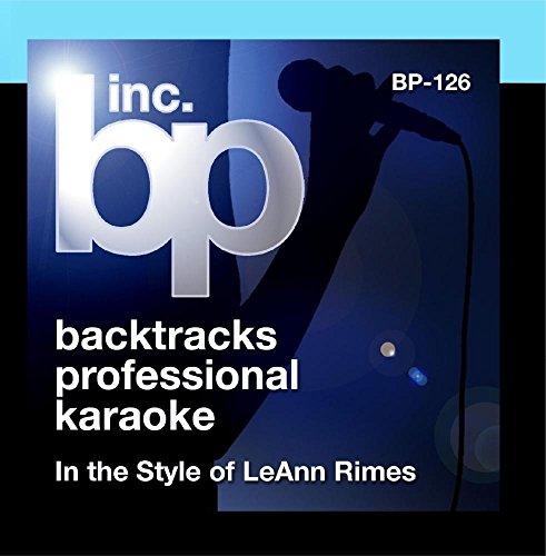Karaoke - In the Style of LeAnn - Style Rimes Leann