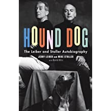 Hound Dog: The Leiber & Stoller Autobiography (Hardcover)