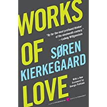 Works of Love (Harper Perennial Modern Thought)
