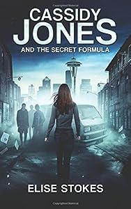 Cassidy Jones and the Secret Formula(Cassidy Jones Adventures, Book One)