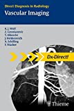 img - for Vascular Imaging: Direct Diagnosis in Radiology (Direct Diagnosis in Radiology: DX-Direct!) book / textbook / text book