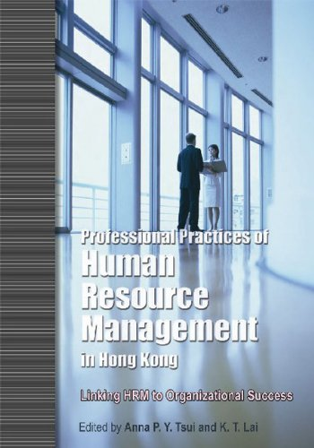 Professional Practices of Human Resource Management in Hong Kong: Linking HRM to Organizational Success