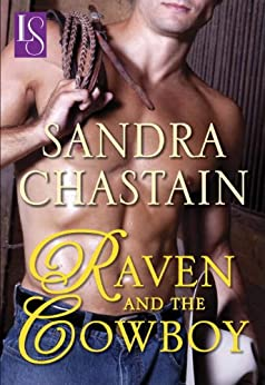 Raven and the Cowboy: A Loveswept Classic Romance by [Chastain, Sandra]