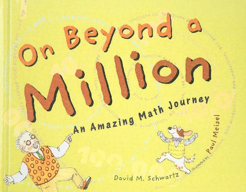 On Beyond a Million: An Amazing Math Journey pdf