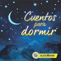 Cuentos para dormir [Bedtime Stories]