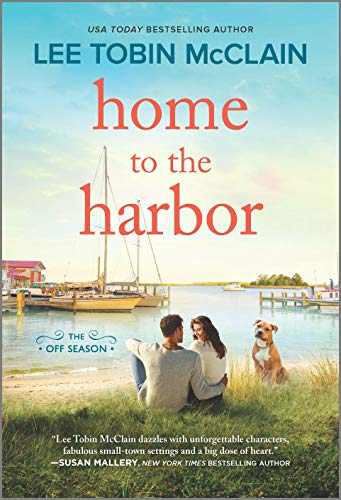 Home to the Harbor: A Novel