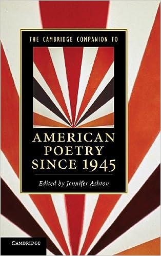 The Cambridge Companion to American Poetry since 1945 (Cambridge Companions to Literature)
