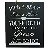 JennyGems Wedding Signs - Wedding Decor Sign Pick A Seat Not A Side You're Loved by The Groom And Bride - Wedding Reception & Ceremony Decoration Chalk Style Sign - Wedding Directional Decorations