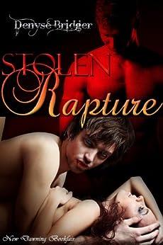 Stolen Rapture [ménage, vampires] by [Bridger, Denyse]