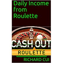 Daily Income from Roulette