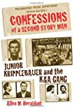 Confessions of a Second Story Man, Allen M. Hornblum, 1569803137