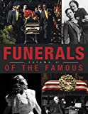 Funerals of the Famous Volume 6