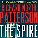 The Spire Audiobook by Richard North Patterson Narrated by Holter Graham