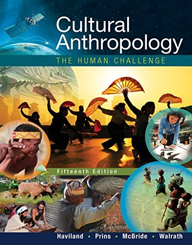 1305633792 - Cultural Anthropology: The Human Challenge