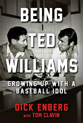 Being Ted Williams: Growing Up with a Baseball Idol