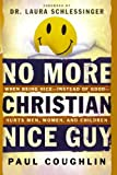 No More Christian Nice Guy, Paul Coughlin, 076420369X