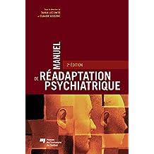 Manuel de réadaptation psychiatrique: 2e édition (French Edition)