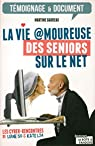 La vie amoureuse des seniors sur le net par Garreau
