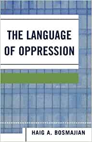 the value of a name in the language of oppression by haig bosmajian Haig bosmajian the language of oppression common application transfer essay years essay value computer education today 2016 intrinsic value theories.