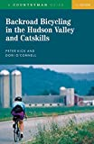 Backroad Bicycling in the Hudson Valley and Catskills (Backroad Bicycling)