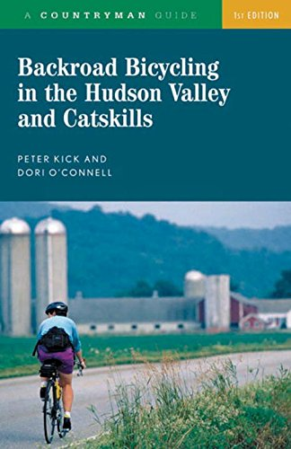Download Backroad Bicycling in the Hudson Valley and Catskills (Backroad Bicycling) pdf epub